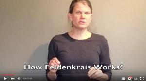 Annie Thoe, How the Feldenkrais Method Works